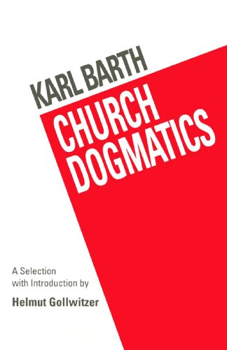 Church Dogmatics A Selection Reprint  edition cover
