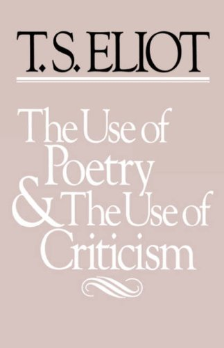 Use of Poetry and the Use of Criticism Studies in the Relation of Criticism to Poetry in England  1933 edition cover