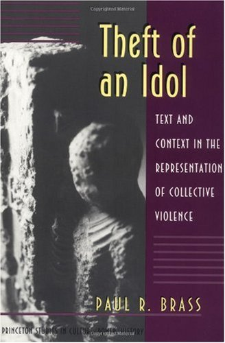 Theft of an Idol Text and Context in the Representation of Collective Violence  1997 edition cover