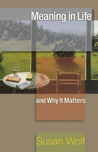 Meaning in Life and Why It Matters   2010 edition cover