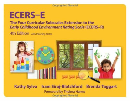 Ecers-E The Four Curricular Subscales Extension to the Early Childhood Environment Rating Scale (Ecers-R) 4th 2011 edition cover