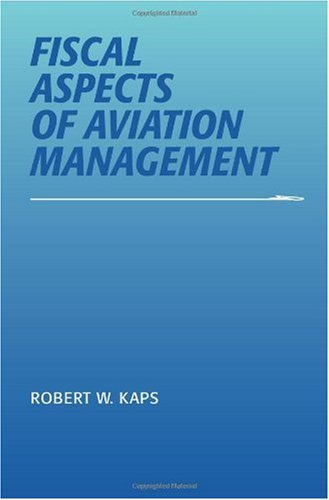 Fiscal Aspects of Aviation Management   2000 edition cover