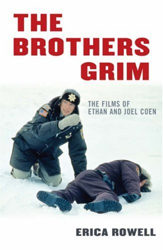 Brothers Grim The Films of Ethan and Joel Coen  2007 edition cover