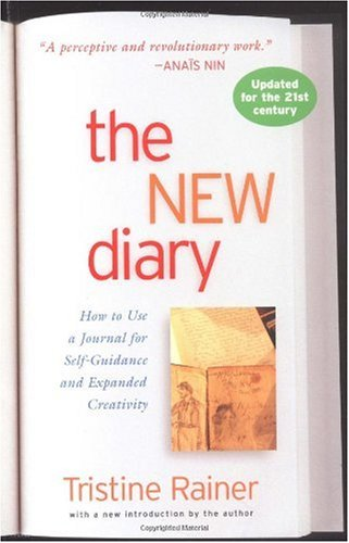 New Diary How to Use a Journal for Self-Guidance and Expanded Creativity  1978 (Reprint) edition cover