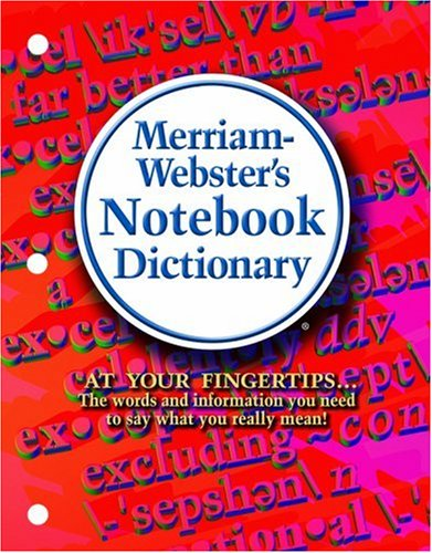 Merriam-Webster's Notebook Dictionary   1996 9780877796503 Front Cover