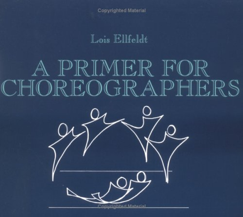 Primer for Choreographers  N/A edition cover