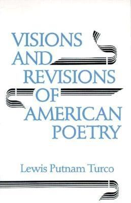 Visions and Revisions of American Poetry  N/A 9780938626503 Front Cover