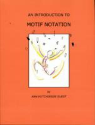 An Introduction to Motif Notation  0 edition cover