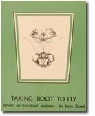 Taking Root to Fly : Articles on Functional Anatomy 3rd 1995 (Revised) edition cover