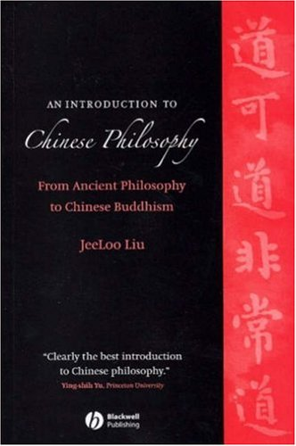 Introduction to Chinese Philosophy From Ancient Philosophy to Chinese Buddhism  2006 edition cover