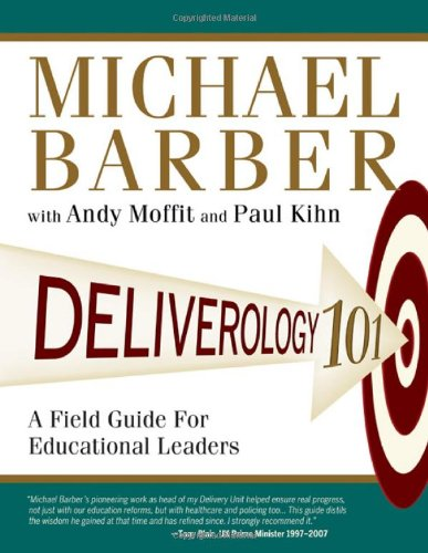 Deliverology 101 A Field Guide for Educational Leaders  2011 edition cover