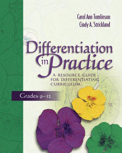 Differentiation in Practice A Resource Guide for Differentiating Curriculum, Grades 9-12  2005 edition cover