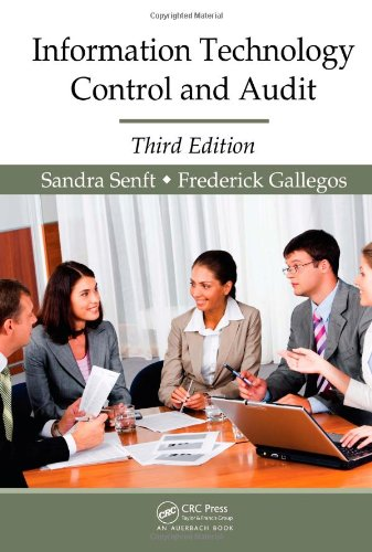 Information Technology Control and Audit, Third Edition  3rd 2008 (Revised) edition cover