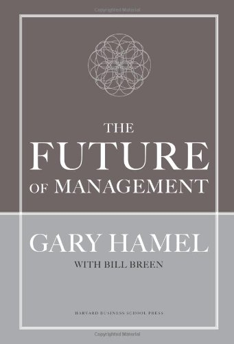 Future of Management   2007 9781422102503 Front Cover