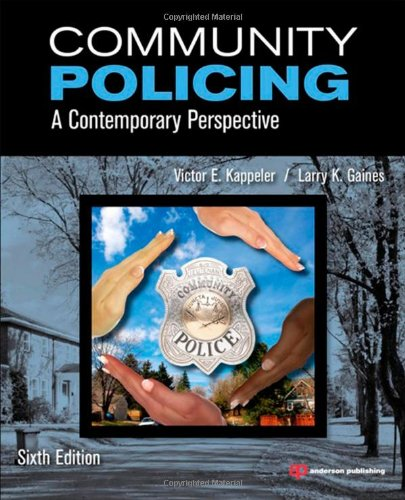 Community Policing A Contemporary Perspective 6th 2012 (Revised) edition cover