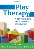 Play Therapy A Comprehensive Guide to Theory and Practice  2015 edition cover