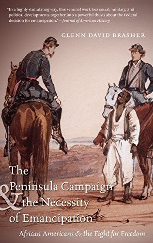 Peninsula Campaign and the Necessity of Emancipation African Americans and the Fight for Freedom  2014 edition cover