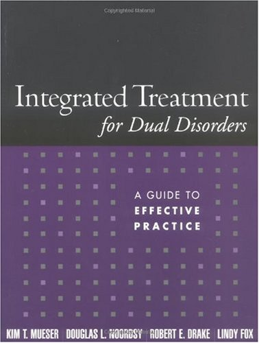 Integrated Treatment for Dual Disorders A Guide to Effective Practice  2003 edition cover