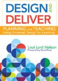 Design and Deliver Planning and Teaching Using Universal Design for Learning  2013 edition cover