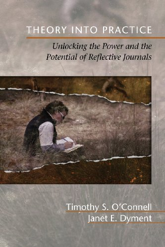 Theory into Practice: Unlocking the Power and Potential of Reflective Journals  2013 edition cover