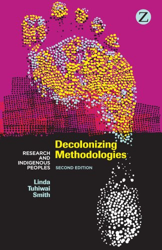 Decolonizing Methodologies Research and Indigenous Peoples 2nd 2012 (Revised) edition cover