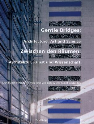 Gentle Bridges Art and Architecture  2003 9783764367503 Front Cover