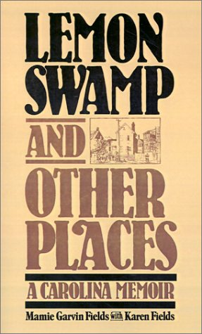 Lemon Swamp and Other Places A Carolina Memoir  1985 edition cover