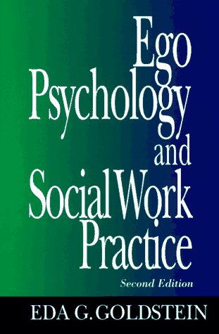 Ego Psychology and Social Work Practice  2nd 1995 9780029121504 Front Cover