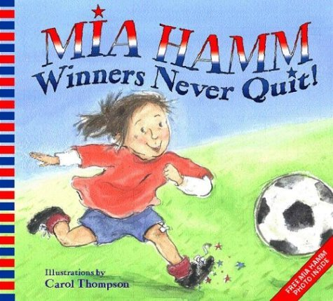Winners Never Quit!   2004 9780060740504 Front Cover