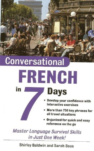 Conversational French in 7 Days  2nd 2004 9780071432504 Front Cover