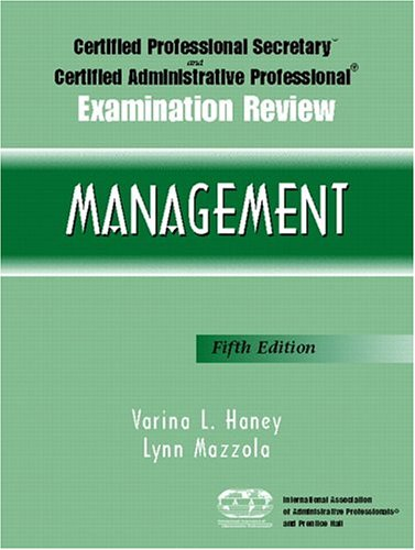 Certified Proffesional Secretary Certified Administrative Professional Examination Review - Management  5th 2005 (Revised) 9780131145504 Front Cover