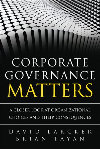 Corporate Governance Matters A Closer Look at Organizational Choices and Their Consequences  2011 9780133518504 Front Cover