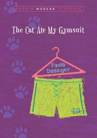Cat Ate My Gymsuit   1974 9780142402504 Front Cover