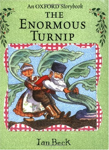 The Enormous Turnip (Oxford Storybook) N/A edition cover