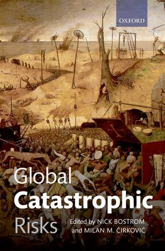 Global Catastrophic Risks   2011 edition cover