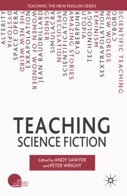 Teaching Science Fiction   2011 9780230228504 Front Cover