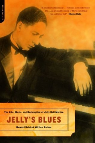 Jelly's Blues The Life, Music, and Redemption of Jelly Roll Morton  2004 edition cover