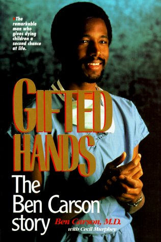 Gifted Hands The Ben Carson Story  1990 edition cover