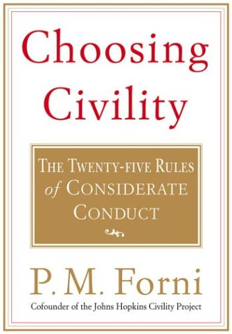 Choosing Civility The Twenty-Five Rules of Considerate Conduct Revised edition cover