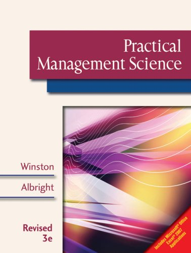 Practical Management Science  3rd 2009 (Revised) 9780324662504 Front Cover