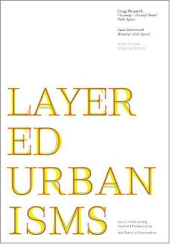 Layered Urbanisms   2008 9780393732504 Front Cover