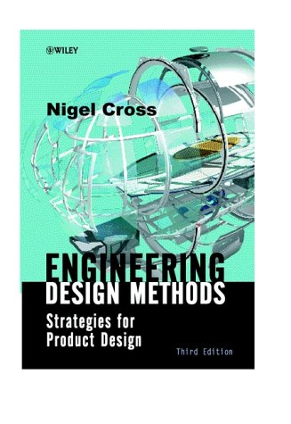 Engineering Design Methods Strategies for Product Design 3rd 2000 (Revised) edition cover