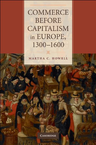 Commerce Before Capitalism in Europe, 1300-1600   2010 edition cover