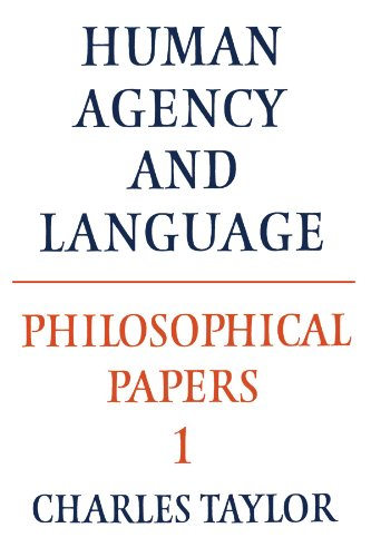 Philosophical Papers Human Agency and Language  1985 9780521317504 Front Cover