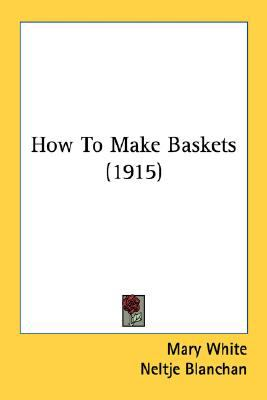 How to Make Baskets N/A 9780548668504 Front Cover