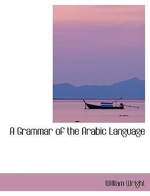 Grammar of the Arabic Language   2008 edition cover
