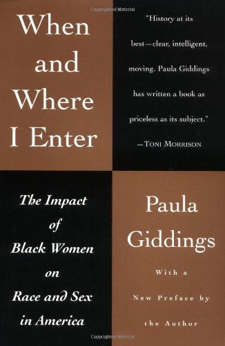When and Where I Enter The Impact of Black Women on Race and Sex in America 2nd edition cover