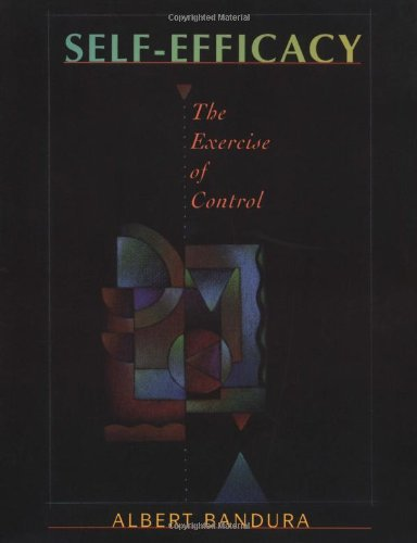 Self-Efficacy The Exercise of Control 11th 1997 edition cover