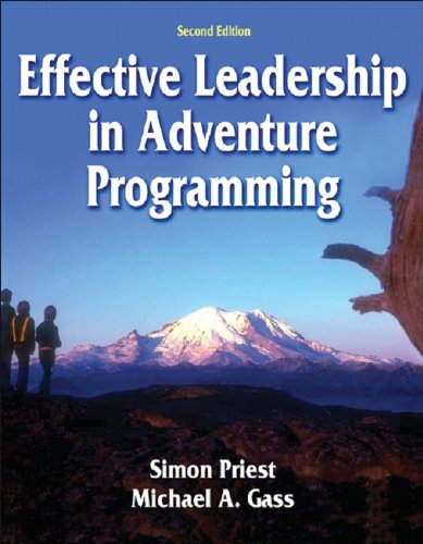 Effective Leadership in Adventure Programming  2nd 2005 (Revised) edition cover