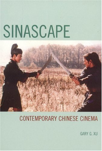 Sinascape Contemporary Chinese Cinema  2007 edition cover